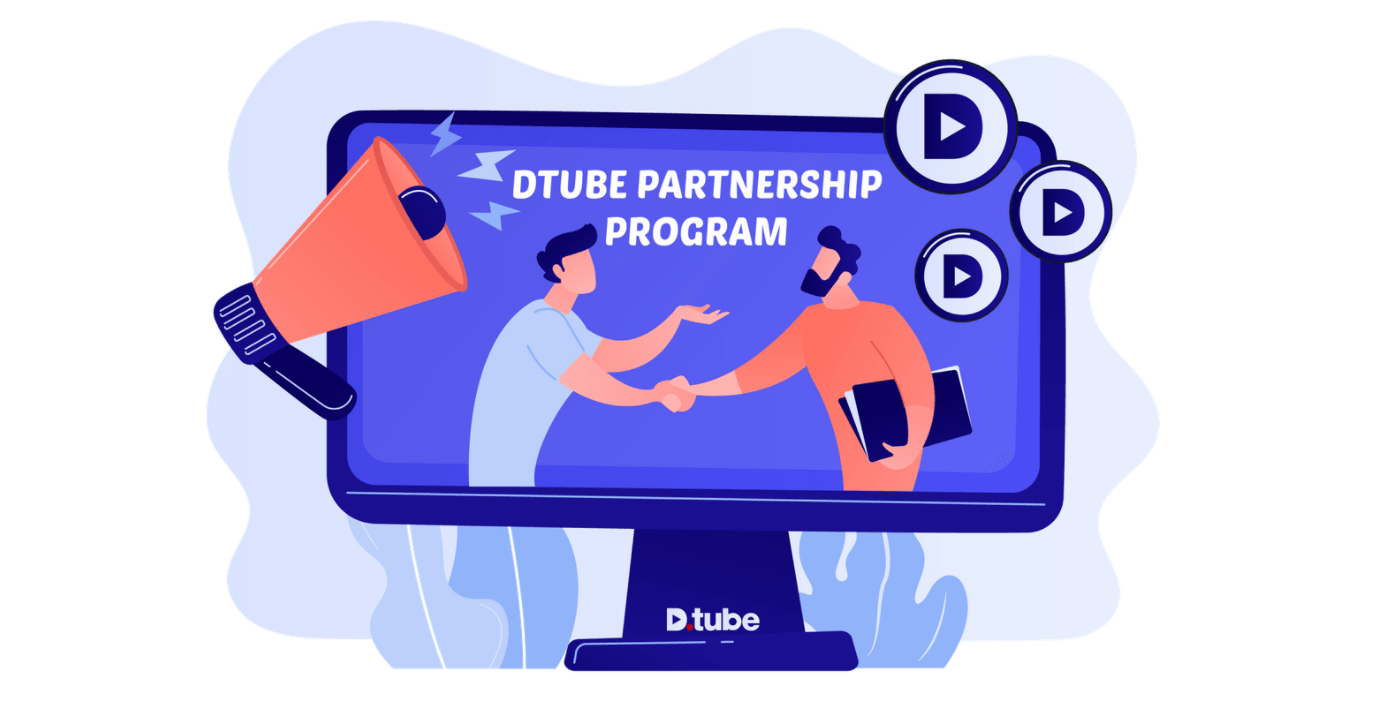 DTube Partnership Program 2021: Here's Why You Should Check It Out!