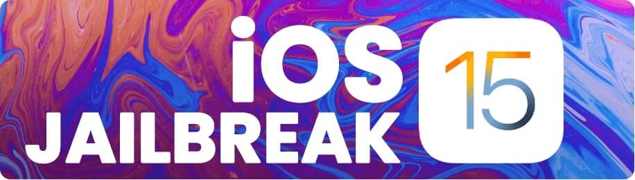 How To Jailbreak iOS 15 On iPhone?