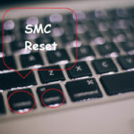 When and How to Reset Mac SMC