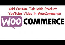 WooCommerce Customization Add Custom Tab With YouTube Video